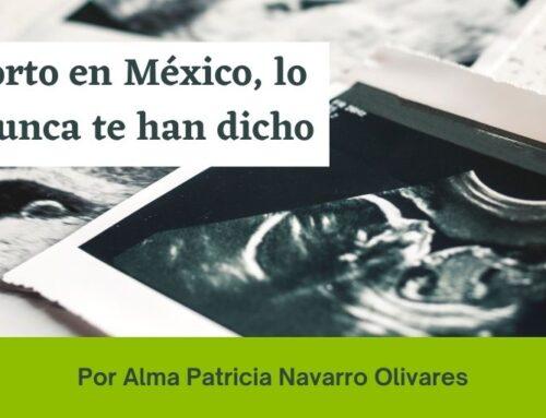 El aborto en México, lo que nunca te han dicho
